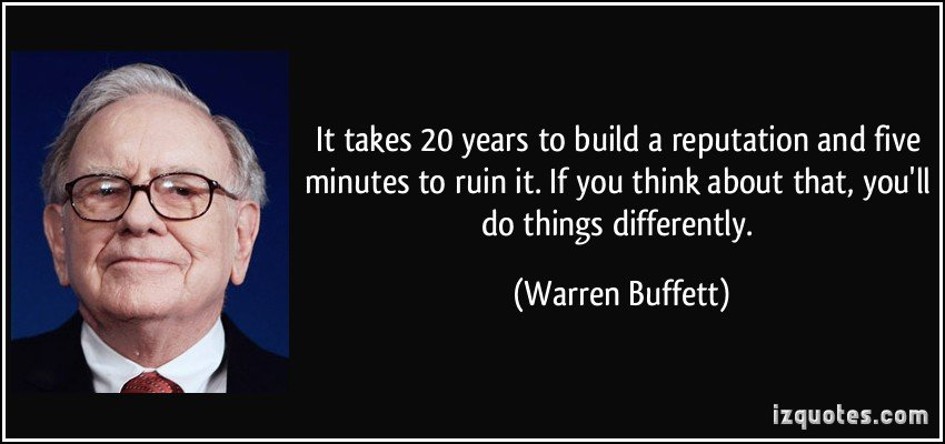 quote-it-takes-20-years-to-build-a-reputation-and-five-minutes-to-ruin-it-if-you-think-about-that-warren-buffett-26787.jpg
